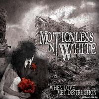 [2009] - When Love Met Destruction [EP]