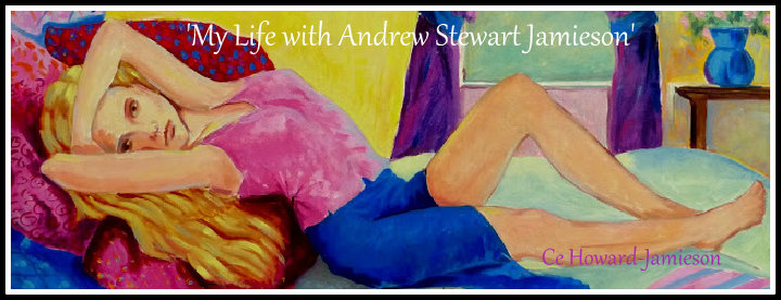 &#39;My Life with Andrew Stewart Jamieson&#39;<br> by Candice Jamieson
