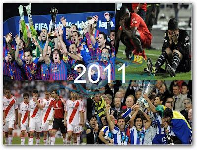 Un 2011 que pasará a la historia del Fútbol Mundial