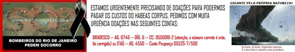 S.O.S BOMBEIROS:  PAZ, LIBERDADE, JUSTIÇA E DIGNIDADE!