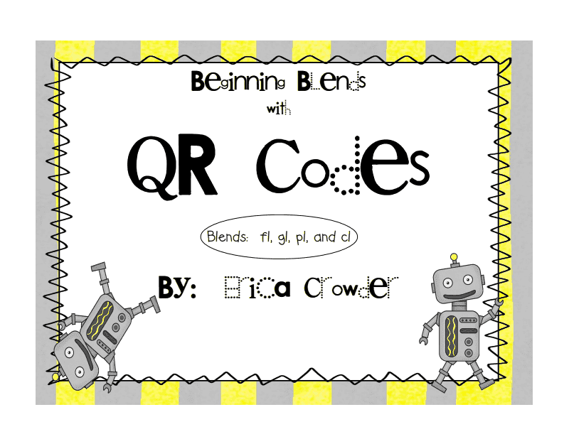 http://www.teacherspayteachers.com/Product/Beginning-Blends-with-QR-Codes-Blends-fl-cl-pl-gl-734848