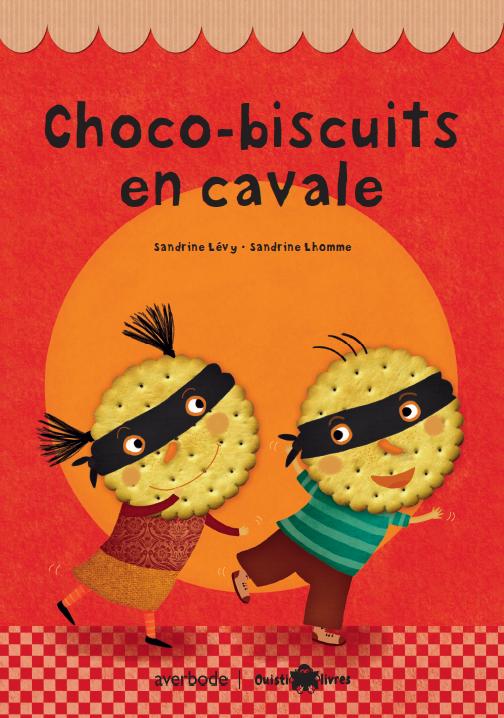 Choco-biscuits en cavale