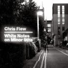 Chris Flew: White Notes on Minor 9ths