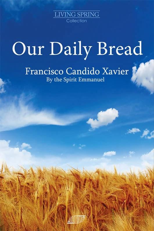"""Chico Xavier – """"Chleba naszego powszedniego"""""""