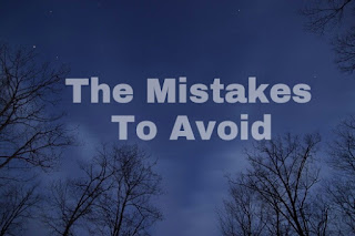 The mistakes to avoid in life