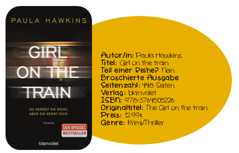 http://www.amazon.de/Girl-Train-kennst-nicht-kennt/dp/3764505222/ref=sr_1_1?ie=UTF8&qid=1436276037&sr=8-1&keywords=Girl+on+the+train