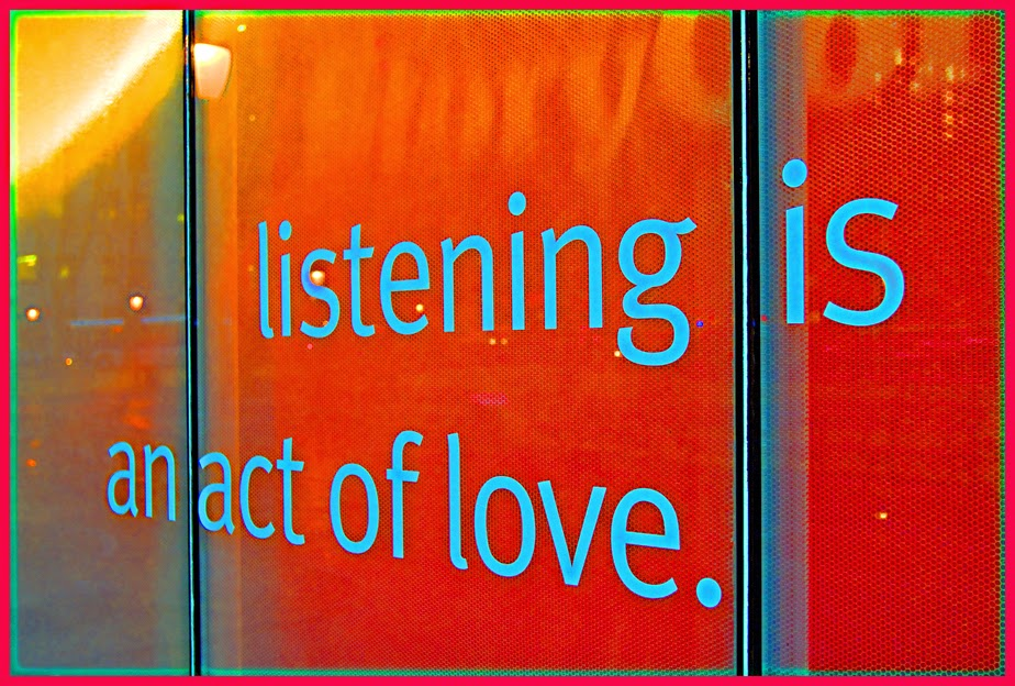 Listening is an act of Love, by David Robert Bilwas - Words on Red Glass