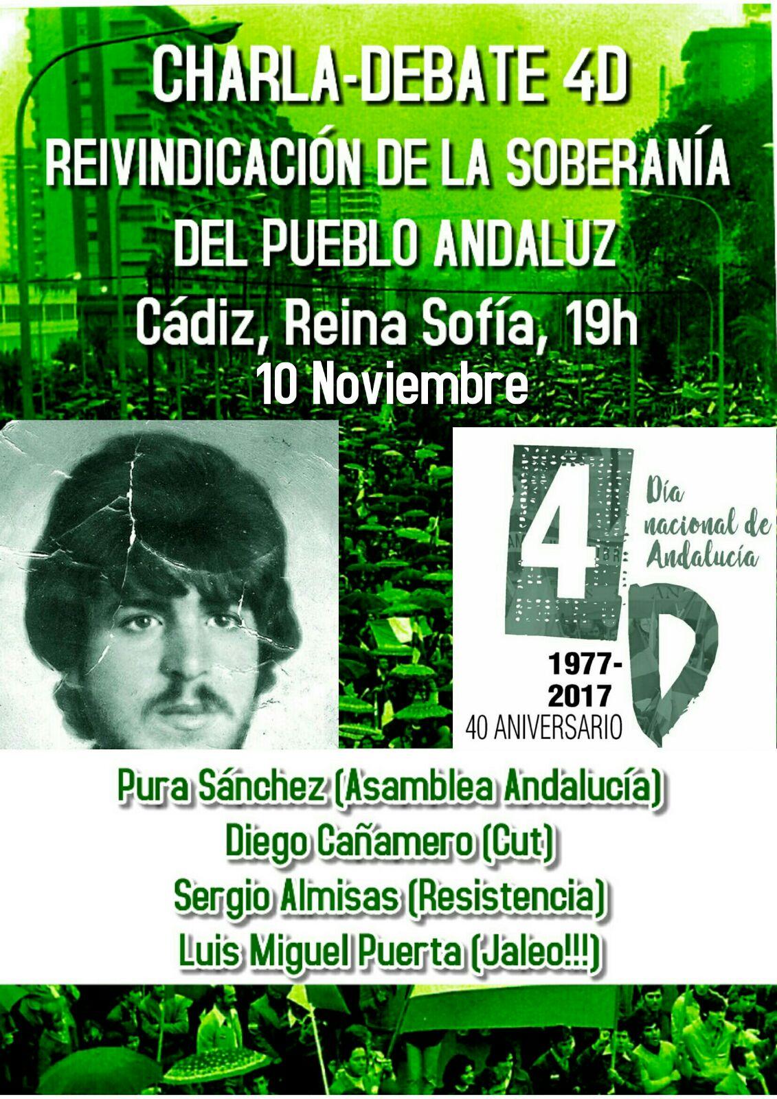 """CÁDIZ:10 de Noviembre CHARLA-DEBATE 4D. """"REIVINDICACIÓN DE LA SOBERANÍA DEL PUEBLO ANDALUZ""""."""