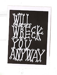 WILL WRECK YOU ANYWAY