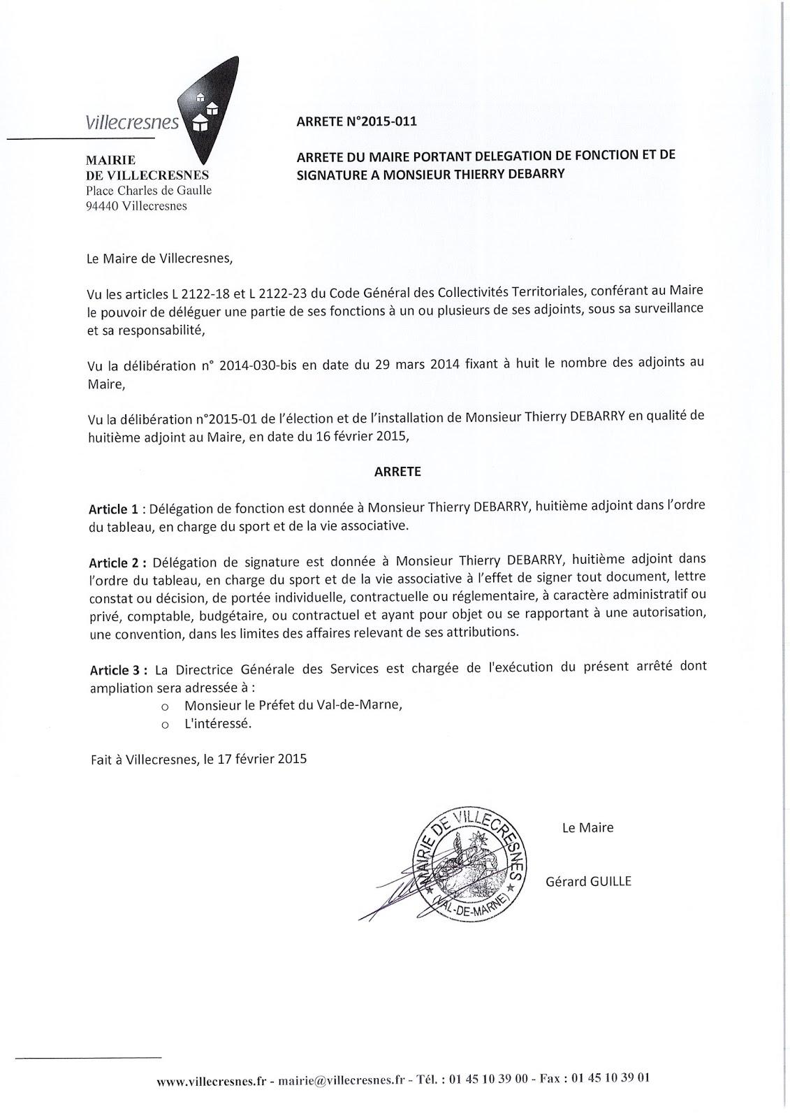 2015-011 Délégation de fonction et de signature à Monsieur Thierry Debarry