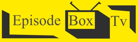 Episode Box Tv