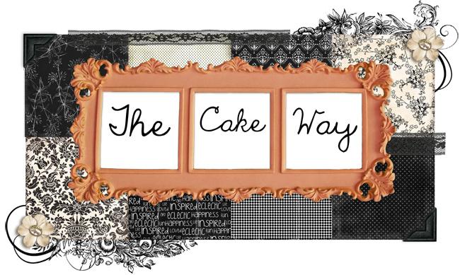 The Cake Way