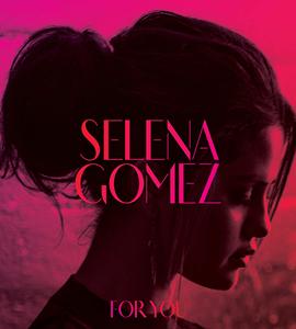 """Veja a capa e tracklist de """"For You"""", coletânea da Selena Gomez"""