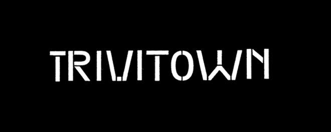 TRIVITOWN