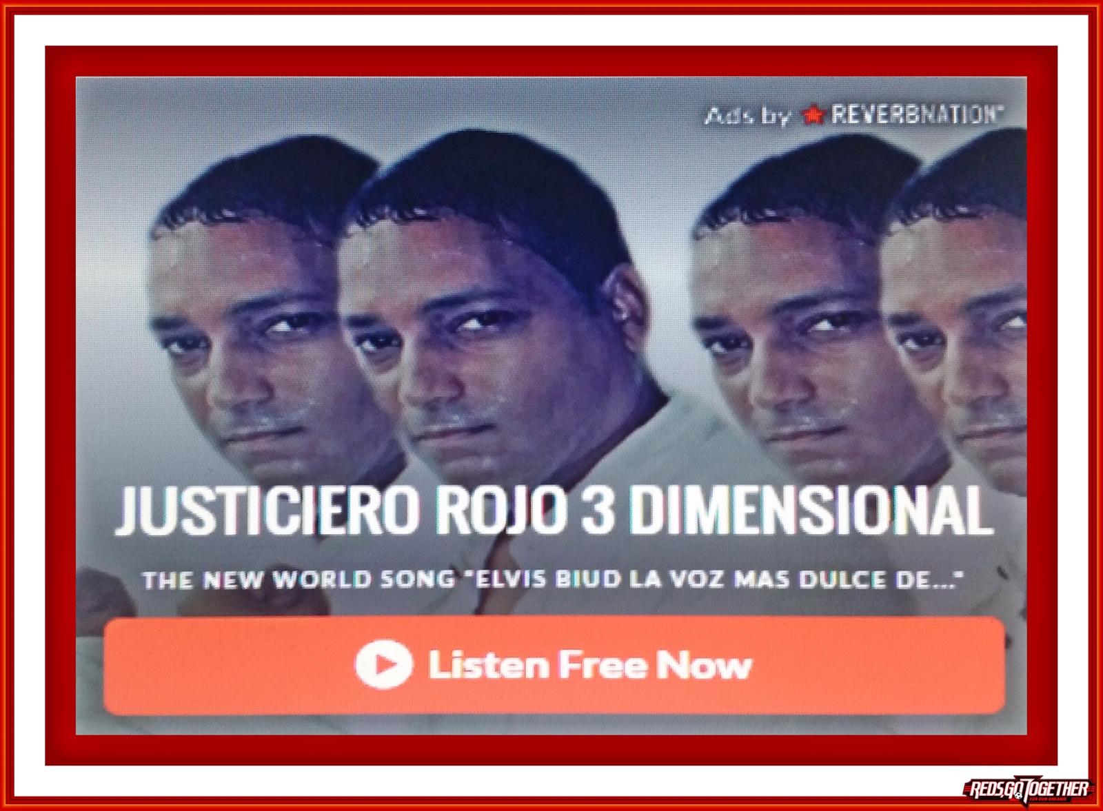 REVERBNATION  /  JUSTICIERO ROJO 3 DIMENSIONAL