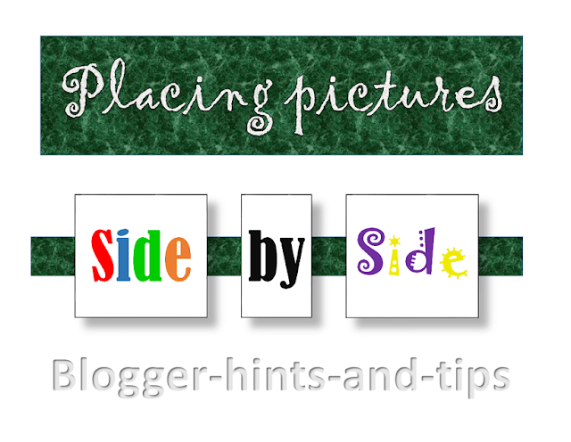Placing pictures side by side in Blogger:  a picture of three images next to each other on the same line