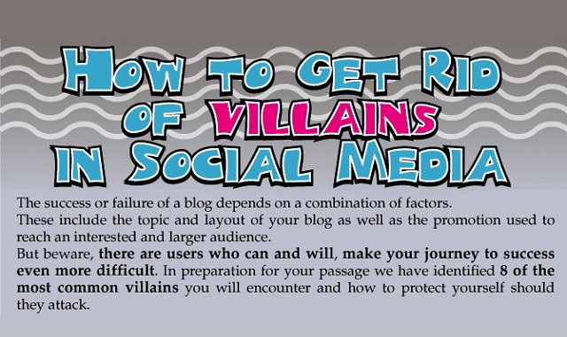 How to Get Rid of Villains in Social Media