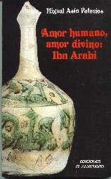 amor humano, amor divino: Ibn Arabi