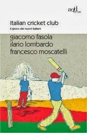 ITALIAN CRICKET CLUB - Il gioco dei nuovi italiani