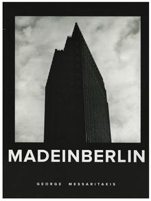 """ΓΙΩΡΓΟΣ ΜΕΣΣΑΡΙΤΑΚΗΣ: """"MADE IN BERLIN"""""""