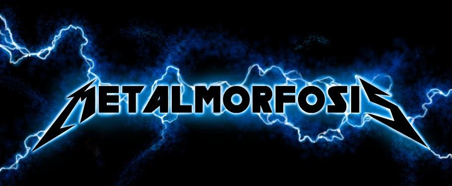 Metalmorfosis
