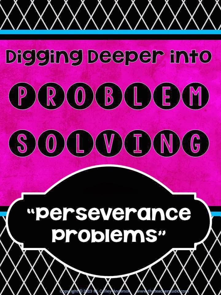 http://www.teacherspayteachers.com/Product/Digging-Deeper-into-Problem-Solving-A-Resource-to-Teach-Perseverance-997255