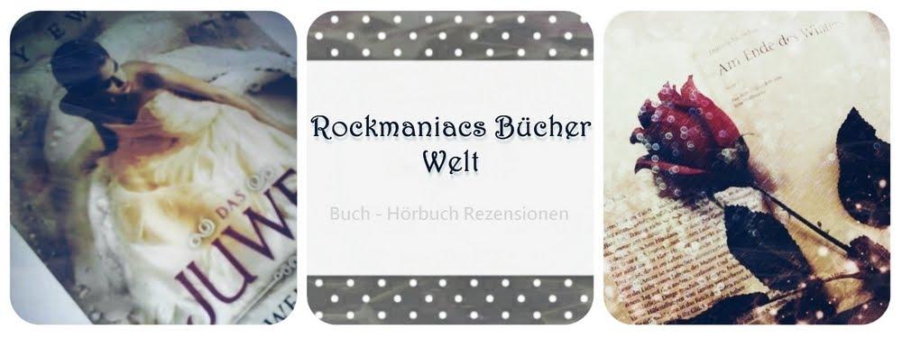 Rockmaniacs Bücher Welt