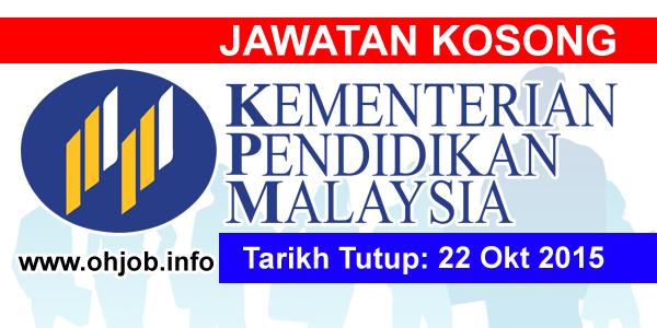Jawatan Kerja Kosong Kementerian Pendidikan Malaysia (MOE) logo www.ohjob.info oktober 2015