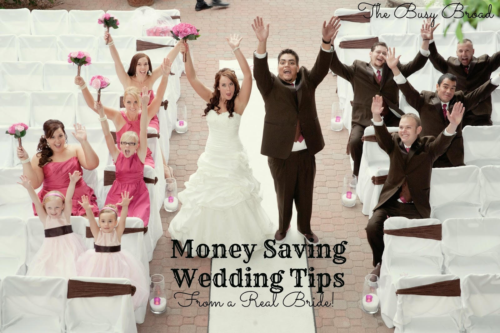 The Busy Broad Money Saving Wedding Tips From A Real Bride