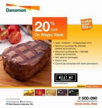 # Promo Dining | Restaurant terbaru di MEAT ME STEAK HOUSE & BUTCHERY [ Berlaku 15 Mar 2014 s/d 15 Sep 2014 ]