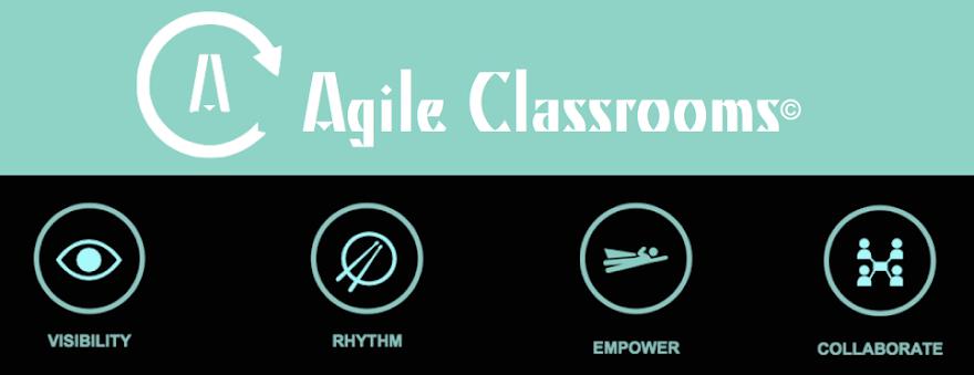 Agile Classrooms
