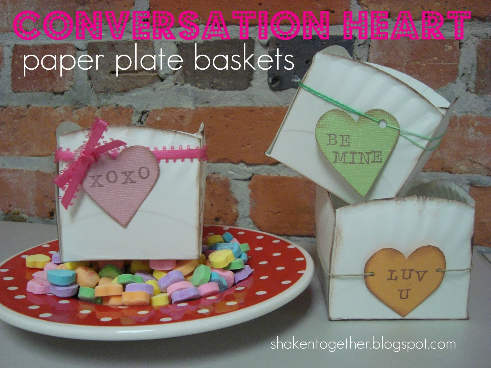 conversation heart paper plate baskets!! & Conversation Heart Paper Plate Baskets