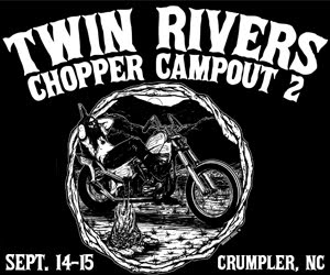 Twin Rivers Chopper Campout