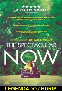 Assistir The Spectacular Now Legendado 2013