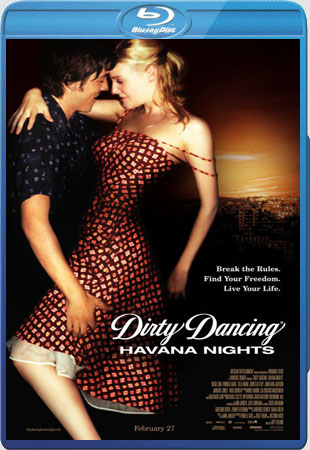 Dirty Dancing: Havana Nights (2004) Bluray 720p | Zona Film 21