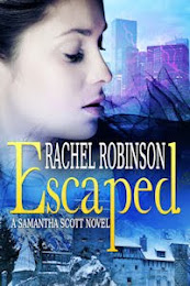 Escaped: A Samantha Scott Novel (Book #1)
