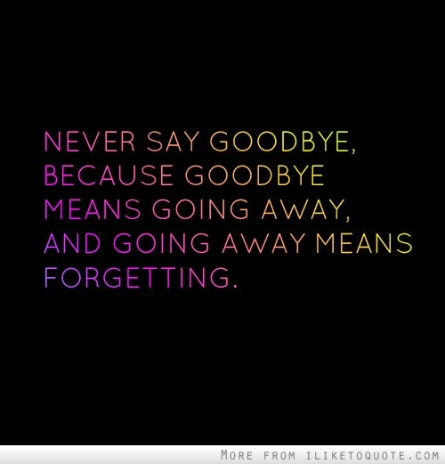 how to say goodbye to your lover
