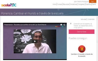 http://scolartic.com/web//ponencia-cambiar-el-mundo-a-traves-de-la-escuela_1