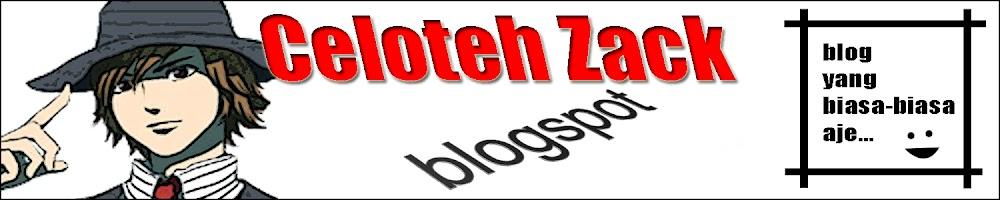 Zack Berceloteh