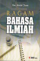 toko buku rahma: buku RAGAM BAHASA ILMIAH, pengarang abdul chaer, penerbit rineka cipta