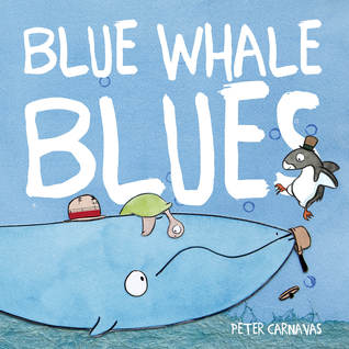 Review, Blue Whale Blues by Peter Carnavas, children's book, Bea's Book Nook