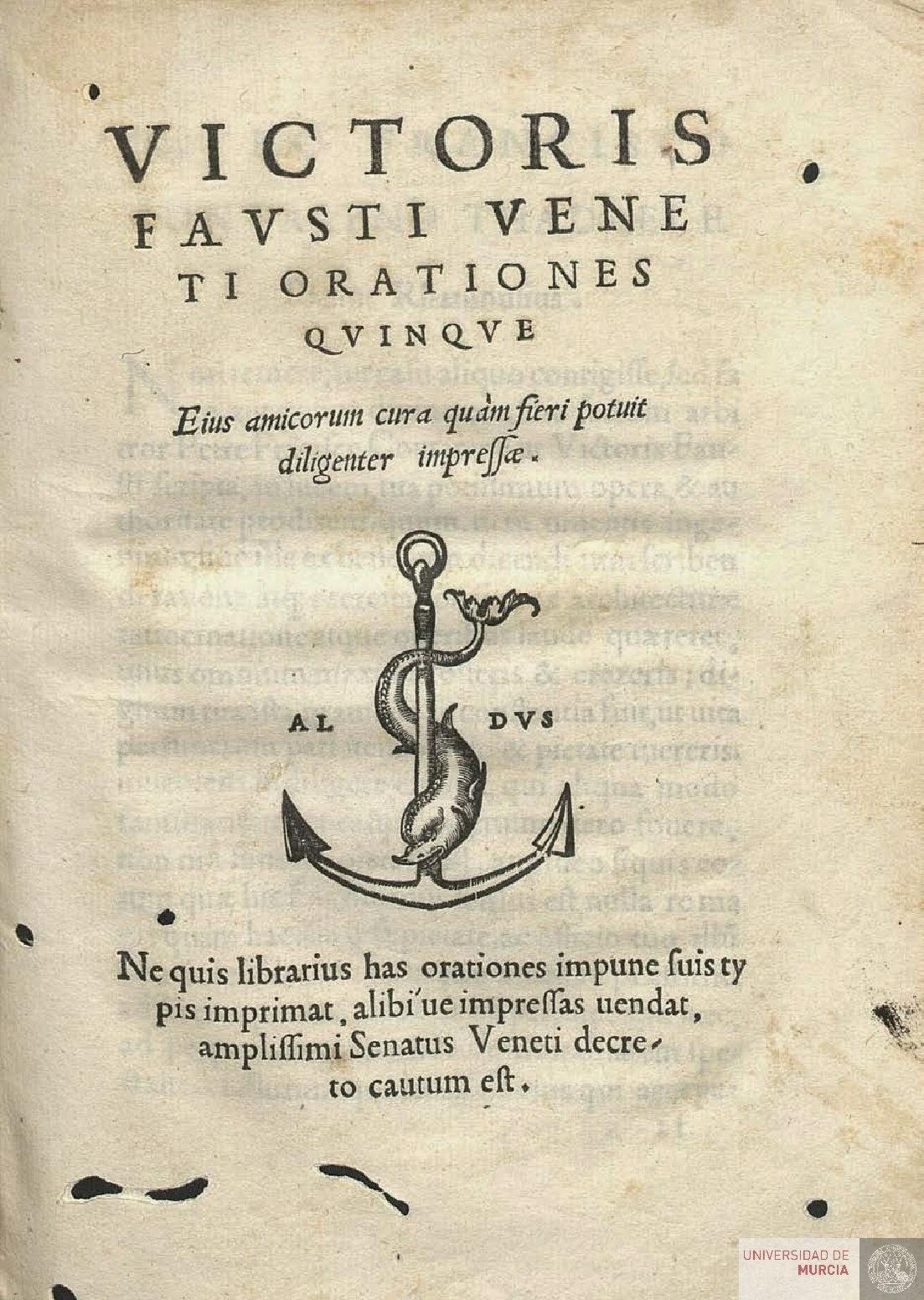 """""""Victoris Fausti Veneti Orationes quinque"""" - Fausto, Vittore"""
