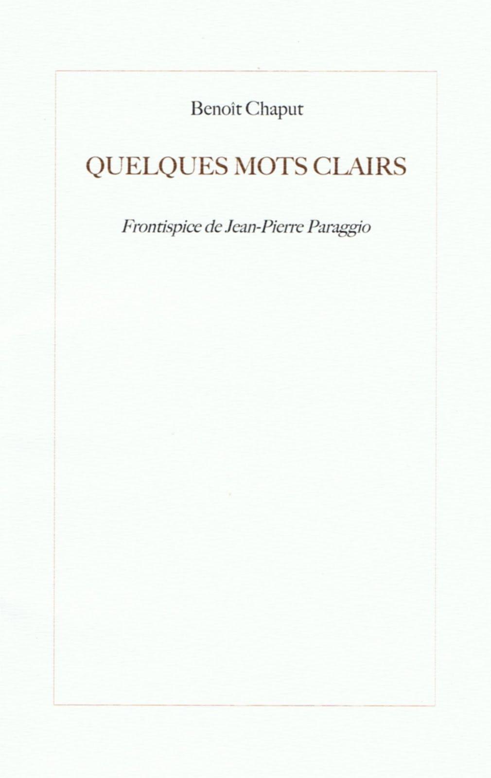 Benoît CHAPUT, QUELQUES MOTS CLAIRS, COLLECTION DE L'UMBO