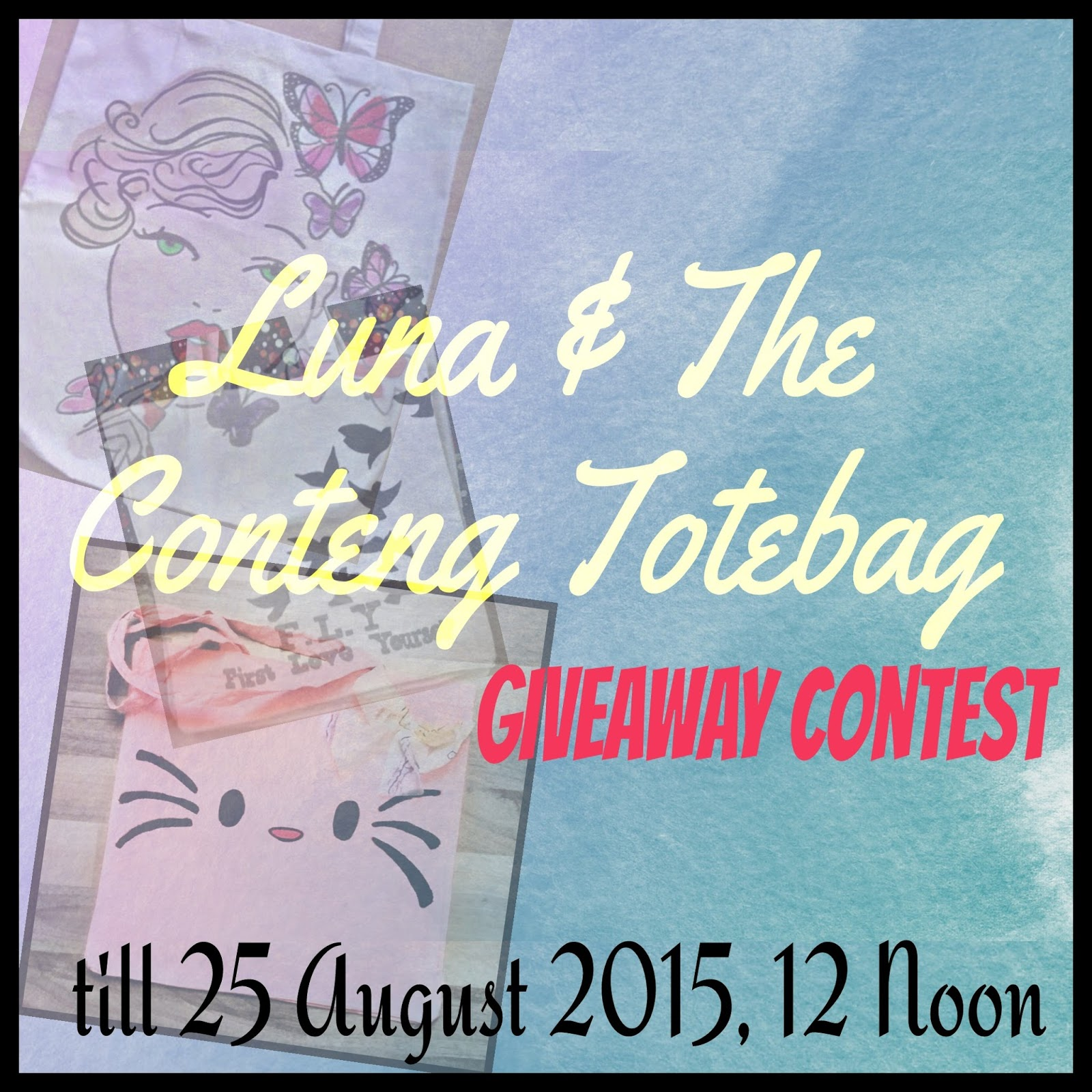 Luna & The Conteng Totebag Giveaway Contest!