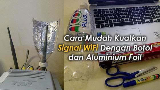 Tips Kuatkan Signal WiFi Rumah Anda