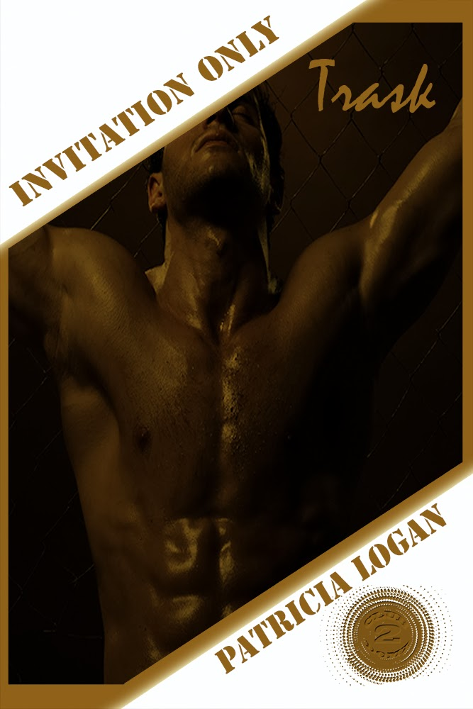 """Trask"" Invitation Only (Book Two) M/M BDSM Dec 12, 2013"