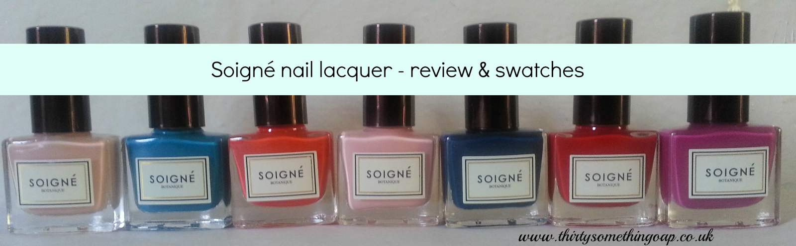 Thirty Something OAP: Review | Soigné - nail lacquer with a difference