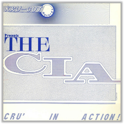The C.I.A. – Cru' In Action (1987) (Vinyl) (FLAC + 320 kbps)