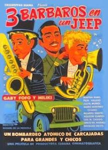 Tres Barbaros En Un Jeep (1955)