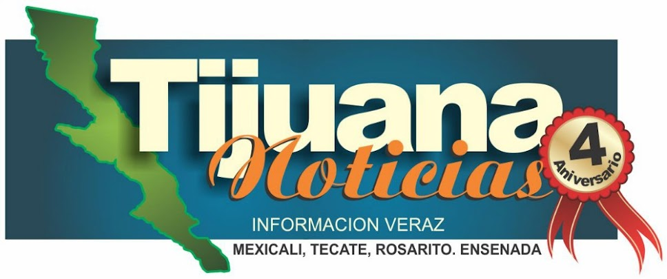 TIJUANA NOTICIAS